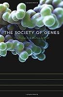 The Society of Genes by Itai Yanai Martin Lercher(2016-01-11)