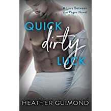 Quick Dirty Luck: A Love Between the Pages Novel
