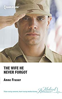 The Wife He Never Forgot by [Fraser, Anne]
