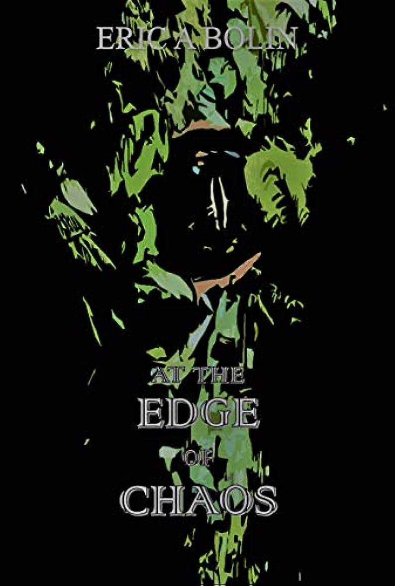 吐くあからさま女王At the Edge of Chaos (English Edition)