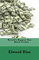 Retail's Biggest Day: Black Friday