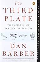 The Third Plate: Field Notes on the Future of Food【洋書】 [並行輸入品]