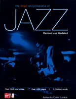 The Virgin Encyclopedia of Jazz (Revised and Updated)