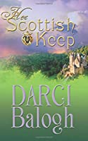 Her Scottish Keep (Dream Come True Sweet Romance)