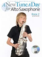 A New Tune A Day: Alto Saxophone - Book 2 (CD Edition)