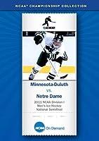 2011 NCAA Division I Men's Ice Hockey National Semifinal - Minnesota Duluth vs. Notre Dame [並行輸入品]