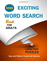 Everyday Exciting Word Search Book for Adults: Large-Print Puzzles