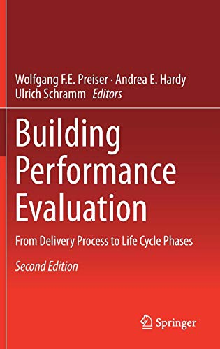 Download Building Performance Evaluation: From Delivery Process to Life Cycle Phases 3319568612
