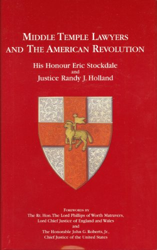 Download Middle Temple Lawyers and the American Revolution 0314976159