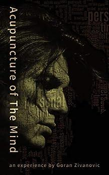 Acupuncture of The Mind by [Zivanovic, Goran]