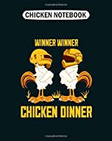 Chicken Notebook: winner chicken dinner  College Ruled - 50 sheets, 100 pages - 8 x 10 inches