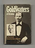 The Goldwaters of Arizona