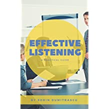 Effective Listening: A Practical Guide