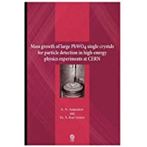 Mass Growth of Large Pwo4 Single Crystals for Particle Detection in High-energy Physics Experiments at Cern