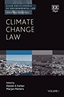 Climate Change Law (Elgar Encyclopedia of Environmental Law)