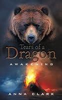 Tears of a Dragon: Awakening
