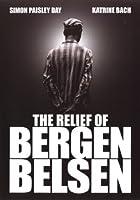 The Relief of Bergen Belsen [並行輸入品]