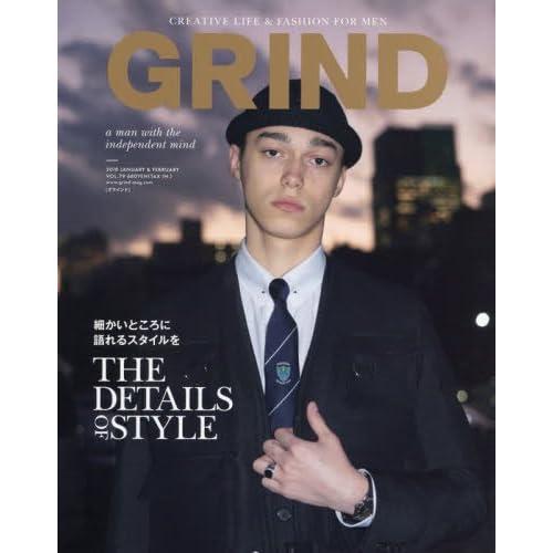 GRIND(グラインド) 2018年 01・02月合併号 (細かいところに 語れるスタイルを THE DETAILS OF STYLE)
