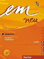 em neu 2008 Hauptkurs in zwei Banden: Kursbuch & Arbeitsbuch Lektion 6-10 mit