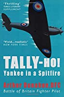 Tally-Ho!: A Yankee in a Spitfire
