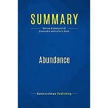 Summary: Abundance: Review and Analysis of Diamandis and Kotler's Book