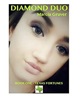 Diamond Duo (Texas Fortunes Book 1) by [Gruver, Marcia]
