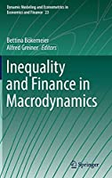 Inequality and Finance in Macrodynamics (Dynamic Modeling and Econometrics in Economics and Finance)