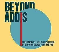 Beyond Addis [12 inch Analog]