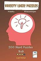 Variety Logic Puzzles - Hidoku, Minesweeper 200 Hard Puzzles 9x9 Book 23