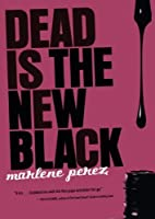 Dead Is the New Black [並行輸入品]