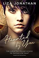 Haunted by You: Standalone Novel in the Charmed Series