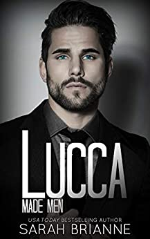 Lucca (Made Men Book 4) by [Brianne, Sarah]