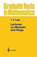 Lectures on Modules and Rings (Graduate Texts in Mathematics)