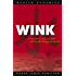 Wink - A Modern Day Parable of Wealth Beyond Words (Wealth Dynamics) (English Edition)