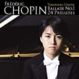 ショパン:バラード第1番、24の前奏曲