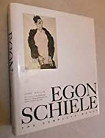 Egon Schiele: The Complete Works (Painters & sculptors)