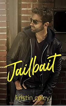 Jailbait (Southern Rebels MC Book 1) by [Coley, Kristin]
