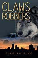 Claws and Robbers