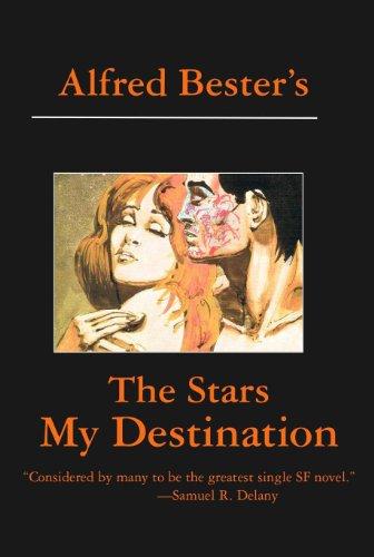 The stars my destination ebook alfred bester amazon kindle the stars my destination ebook alfred bester amazon kindle store fandeluxe Choice Image