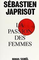 La passion des femmes