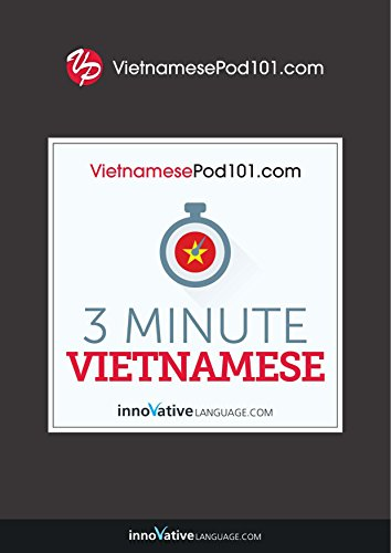 Download 3-Minute Vietnamese: 25 Lesson Series (English Edition) B07CNFDT78