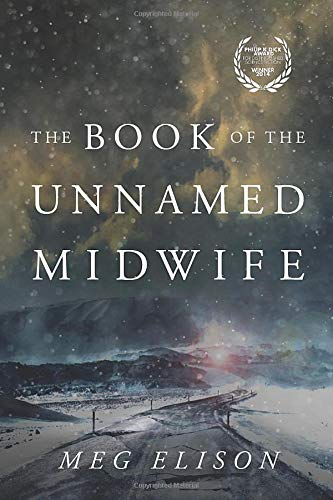 Download The Book of the Unnamed Midwife (The Road to Nowhere) 1503939111