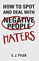How to Spot and Deal with Haters【洋書】 [並行輸入品]