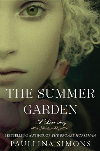 The Summer Garden: A Novel (The Bronze Horseman Trilogy)