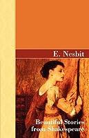 Beautiful Stories from Shakespeare (Akasha Classic Series)