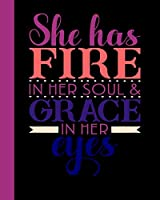 She Has Fire in her Soul & Grace in her Eyes: Daily Action Planner -My Next 90 Days