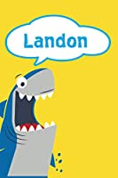 """Landon: Shark Personalized Name Notebook Journal Diary Sketchbook With 120 Lined Pages 6""""x9"""""""