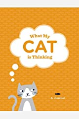 What My Cat Is Thinking Journal Diary