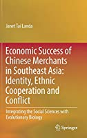 Economic Success of Chinese Merchants in Southeast Asia: Identity, Ethnic Cooperation and Conflict