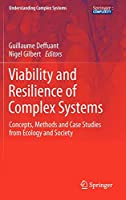 Viability and Resilience of Complex Systems: Concepts, Methods and Case Studies from Ecology and Society (Understanding Complex Systems)